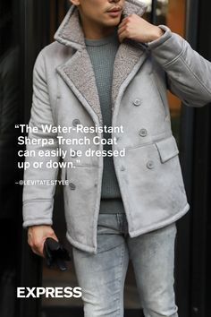 """""""The Gray Water-Resistant Sherpa Lined Trench Coat is a great versatile piece that can be dressed up or down for different occasions. Love the light gray color to lighten the mood in the winter months - perfect way to show you can still have great style while being warm. Don't have to sacrifice style for comfort."""""""