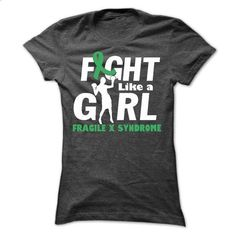 Fragile x syndrome FIGHT GIRL - #sweatshirt cutting #sweatshirt print. MORE INFO => https://www.sunfrog.com/LifeStyle/Fragile-x-syndrome-20484201-Ladies.html?68278