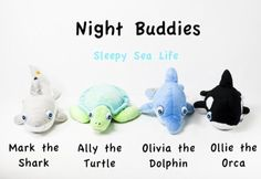 Meet our Sleepy Sea Life collection, Mark, Ally, Olivia, and Ollie! #nightbuddies