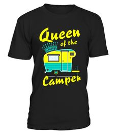 Queen Of The Camper T-shirt - Funny Camping RV Shirt