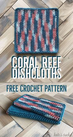 Coral Reef Dishcloths - Free Crochet Pattern from Kaite's Crochet, A Modern Crochet Blog - Part 2 in a 3-part series, the Coral Reef Kitchen Series