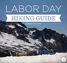 Tmber's Labor Day Hiking Guide