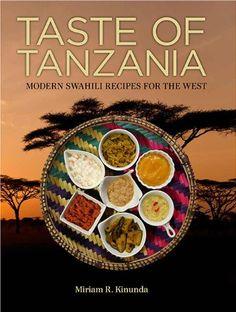 Taste of Tanzania: Modern Swahili Recipes for the West by Miriam R. Kinunda,http://www.amazon.com/dp/0988735903/ref=cm_sw_r_pi_dp_SIlctb0ZW3SGJQ5Q