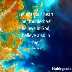 Let not your heart be troubled: ye believe in God, believe also in me. - John…
