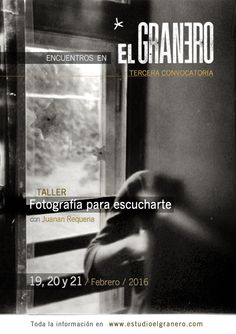 "3rd MEETING & workshop at "" EL GRANERO "" / The open #Creative #studio of juanan requena * / 19, 20 & 21 February 2016 / More info at: http://estudioelgranero.com/tagged/encuentro"