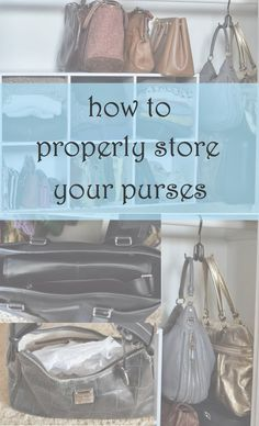 How to Store Purses | Luci's Morsels :: LA Fashion Blog