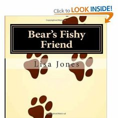 Bear's Fishy friend, available in paperback and kindle editions also big print Kindle, My Books, Author, Bear, Friends, Amigos, Writers, Bears, Boyfriends