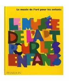 Le Musée de l'art pour les enfants: Amazon.fr: Amanda Renshaw: Livres