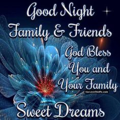 Best Good Night sms, Good Night Wishes Quotes Greetings, Good Night messages with Images Pictures Photos pics cute gud nyt fb covers whatsapp dp status for friends gf bf wife Good Night Family, Good Night Everyone, Good Night Friends, Good Night Wishes, Good Night Sweet Dreams, Good Night Quotes Images, Good Night Messages, Night Pictures, Family Pictures
