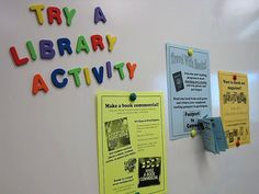 Try a Library Activity: make a book commercial / passport to genres / check out a magazine