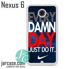 Nike Every Damn Day Blue Sky Phone case for Nexus 4/5/6
