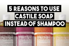 5 REASONS TO USE CASTILE SOAP INSTEAD OF SHAMPOO - CURLYNUGROWTH.COM