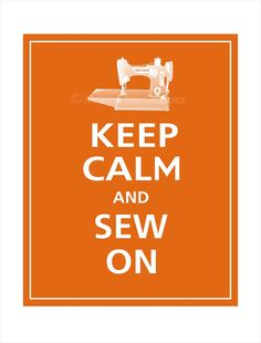 Items similar to Personalized Keep Calm and SEW ON Print 8x10 (Pumpkin Spice featured) on Etsy