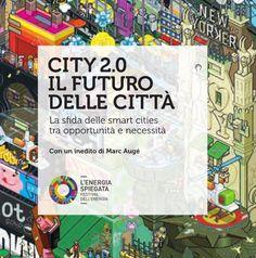 smart city ebook - il futuro delle città. Percorsi possibili per far diventare una città smart