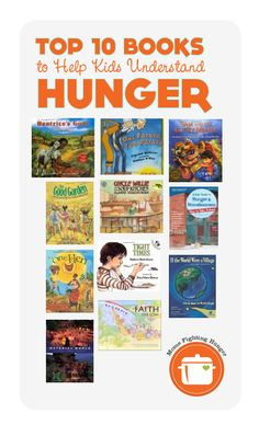 10 Books to Help Kids Understand Hunger {Top 10 Books to Help Kids Understand Hunger} Great list of titles compiled by Pragmatic Mom.{Top 10 Books to Help Kids Understand Hunger} Great list of titles compiled by Pragmatic Mom. Books To Read, My Books, Kids Reading, Reading Lists, Service Learning, Help Kids, 4 Kids, Character Education, Library Books