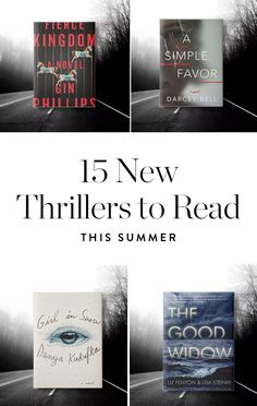 There's something about the summer that makes us want to read creepy, suspenseful books that make it hard for us to sleep at night. Here are 15 new thrillers you should absolutely pack in your beach bag.