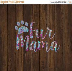 3 DAY SALE Fur Mama Decal - Dog Mom Decal - Adopt Decal - Pet Decal - Dog Decal - Fur Mom Decal - Preppy Decal - Paw Print Decal - Dog Mom D
