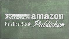 Become an Amazon Kindle eBook Publisher