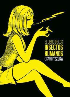 El Libro de los insectos humanos / [Osamu Tezuka]