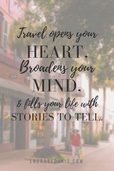 10 Travel Quotes That'll Inspire Wanderlust – Laura Bedokis- Tanks that Get Around is an online store offering a selection of funny travel clothes for world explorers.tanksthatgeta… for funny travel tank tops and more quotes and inspiration Wanderlust Quotes, Wanderlust Travel, Home Quotes And Sayings, Wall Quotes, New Home Quotes, Quotes Images, Wallpaper Travel, Travel Love Quotes, Quotes About Travel