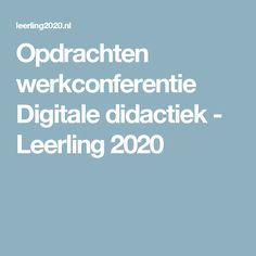 Opdrachten werkconferentie Digitale didactiek - Leerling 2020