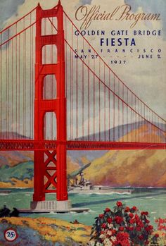 official souvenir program of the opening of the golden gate back in 1937