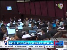 Todo Listo Para La Asamblea Mañana Que Discute La Modificación De La Constitución #Video