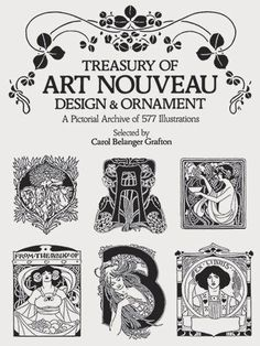 """Read """"Treasury of Art Nouveau Design & Ornament"""" by available from Rakuten Kobo. Ornament is the essence of Art Nouveau. Throughout their two decades of dominance, Art Nouveau artists concentrated on t. Motifs Art Nouveau, Design Art Nouveau, Illustration Française, Illustrations, Gustav Klimt, Copyright Free, Jugendstil Design, Reading Art, Dover Publications"""