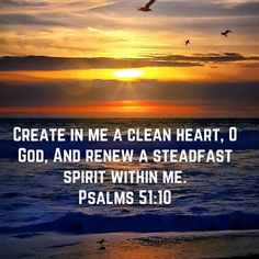 Psalms Create in me a clean heart, O God, And renew a steadfast spirit within me. Prayer Scriptures, Faith Prayer, God Prayer, Bible Verses Quotes, Faith Quotes, Soli Deo Gloria, Jesus Christus, Bible Verse Wallpaper, Bible Notes