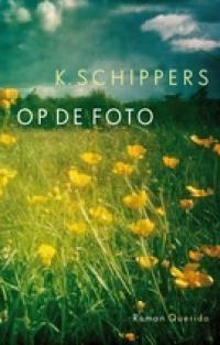 BESPREKING - K. Schippers, Op de foto - Boekenkrant