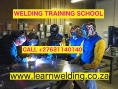Welding Courses in 30 Days(Boiler making, Double coded, argon, in South Africa Welding Courses, Welding Schools, Argon Welding, Flux Core Welding, Welding Certification, Pipe Fitter, Provinces Of South Africa, Kempton Park, Welding Training