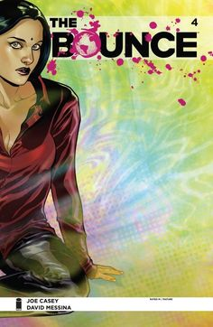 The Bounce #4  The Bounce is confronted with a classic superhero dilemma: Is the Horror an enemy... or a kindred spirit? Meanwhile, Jasper Jenkins is confronted with a classic relationship dilemma: Is his potential girlfriend smarter than he is? All this, and THE VAMP, too!