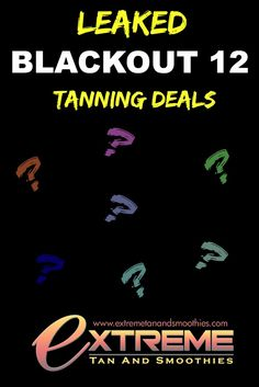 Our Blackout 12 Black Friday tanning event is only a few days away. Here's a sneak peak at a couple of our Blackout tanning deals for this Friday, 11/20/15.