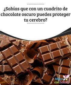 ¿Sabías que con un cuadrito de chocolate oscuro puedes proteger tu cerebro? El consumo de chocolate favorece el flujo sanguíneo hacia el cerebro y fortalece la memoria, por lo que podría prevenir enfermedades como la demencia senil o el alzhéimer
