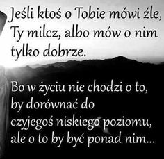 Stylowi.pl - Odkrywaj, kolekcjonuj, kupuj Daily Quotes, Life Quotes, Mind Power, Magic Words, Self Improvement, Motto, Good To Know, Quotations, Motivational Quotes