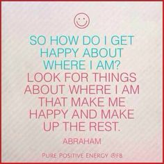 Look for things that make you happy and make up the rest.