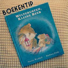 Boekentip: Welterusten Kleine Beer, voor kinderen die bang zijn in het donker #leukmetkids #kinderen #kinderboek