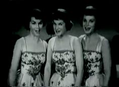 Sugartime by the McGuire Sisters 1958  Sugar in the morning, sugar in the evening, sugar at supper time...