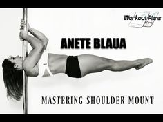 POLE DANCE: TUTORIAL MASTERING SHOULDER MOUNT - YouTube