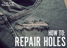 The DIY Tailor: An Easy Way to Fix Holes in Your Jeans and Other Garments The next time Joel says Mom can you fix this, I'll know how.
