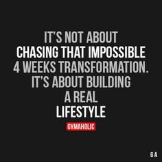 It's Not About Chasing That Impossible 4 Weeks Transformation