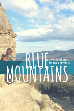 The Best Way To See Sydney's Blue Mountains