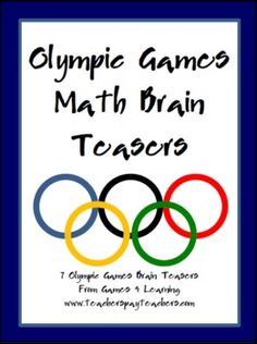 Olympic Games Math Brain Teasers - Games 4 Learning - TeachersPayTeachers.com
