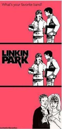 Linkin Park... Haha.
