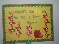 Barrel of Monkey's back to school bulletin board