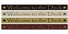 """Country Marketplace - Welcome to the Deck 36"""" Wood Sign, $24.99 (http://www.countrymarketplaces.com/welcome-to-the-deck-36-wood-sign/)"""
