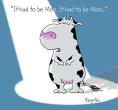 It had to be moo...by Sandra Boynton @Sandy Adams Boynton