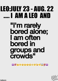 I think too much to be bored... I enjoy my silence and alone time.