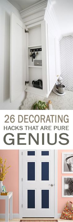 26 Decorating Hacks that Are Pure Genius