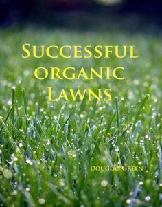 Successful Organic Lawn Care